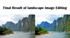 Final Result of Landscape image Editing